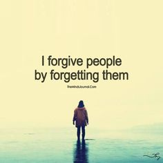 Forgive and Forget - https://themindsjournal.com/forgive-and-forget/