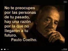 Paulo Coelho: Dios tiene un plan, ¡confía enEl!