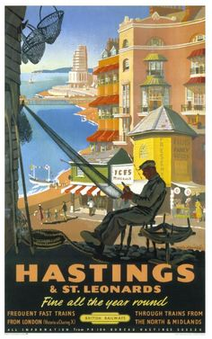 Vintage travel poster produced for British Railways BR to promote rail travel to Hastings and St Leonards East Susex The poster shows a fisherman Posters Uk, Train Posters, Retro Poster, Railway Posters, Vintage Travel Posters, Vintage Postcards, Poster Prints, Art Prints, Funny Postcards
