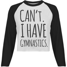 """Can't, I Have Gymnastics 