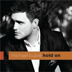 """Hold On by Michael Bublé. """"Maybe all the plans we made would not work out but I have no doubt even though it's hard to see, I've got faith in us and I believe in you and me"""""""