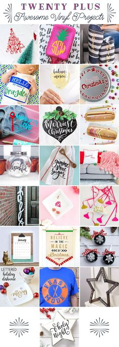 over 20 awesome projects to make with vinyl and your silhouette or cricut