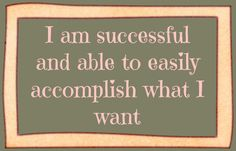 I easily accomplish what I want. Affirmations Success, Affirmations For Women, Positive Affirmations, Louise Hay Quotes, Working On Me, Self Actualization, Mind Body Soul, Monday Motivation, Law Of Attraction
