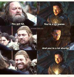 Robert + Ned / Gendry + Jon.