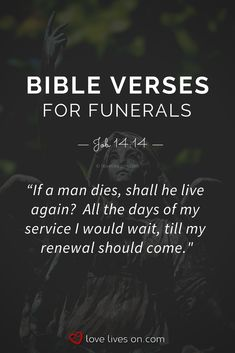 Bible Verses for Funerals Funeral Scripture Readings, Bible Readings For Funerals, Funeral Readings, Popular Bible Verses, Best Bible Verses, Popular Quotes, Bible Scriptures, Bible Quotes About Death, Death Quotes