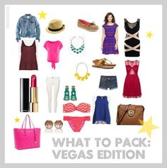 What to pack for Vegas... Can't wait to go back to my favorite place next month!