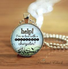 Help I'm In Love With A Fictional Character by thependantchick, $9.00