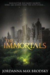 THE IMMORTALS by Jordanna Max Brodsky / Urban fantasy-crime drama inspired by Greek mythology