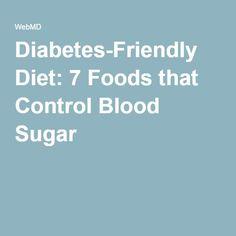 Diabetes-Friendly Diet: 7 Foods that Control Blood Sugar