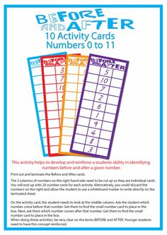 FREE Before and After Number Activity (11 pages) Numbers 0 to 11 - This pack includes 10 activity cards. This activity helps to develop and reinforce a students ability in identifying numbers before and after a given number.