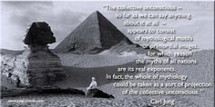 """We can therefore study the collective unconscious in two ways, either in mythology or in the analysis of the individual."""" ~Carl Jung, The Structure of the Psyche, Collected Works 8, Paragraph 325"""