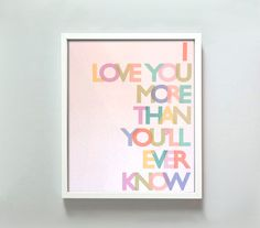 Love You More print by GusAndLula