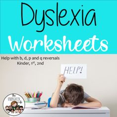Dyslexia Worksheets: Help with b,d,p and q reversals by The Kindergarten Life