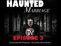 African movie 2018 :Haunted Marriage episode 3