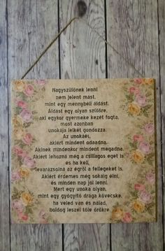Nagyszülőnek lenni... Decoupage transfer Handmade Positive Thoughts, Decoupage, Diy And Crafts, Vintage World Maps, Handmade, Lyrics, Quotes, Life, Quotations