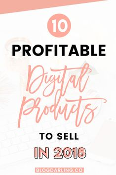 Selling digital products is one of the BEST ways to make money online! Here are 10 of the best digital product ideas you can create and start selling! #makemoneyonline