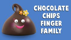 The Finger Family Chocolate Chips Family Nursery Rhyme Finger Family Rhymes, Family Songs, Finger Family Collection, Sneha Reddy, Kids Nursery Rhymes, Chocolate Chips