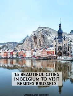 17 beautiful cities in Belgium besides Brussels that you won't want to miss! Looking for some off the beaten path cities in Belgium? Read about beautiful cities in Belgium to visit for beautiful architecture to inspire your wanderlust! Voyage Europe, Europe Travel Guide, Europe Destinations, Travel Checklist, Visit Belgium, Belgium Europe, Travel Belgium, Antwerp Belgium, European Vacation
