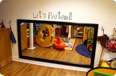 large mirror on the wall - what a great idea for pretend time for play room Daycare Spaces, Childcare Rooms, Kid Spaces, Home Daycare Rooms, Toddler Daycare Rooms, Preschool Rooms, Thrifty Decor Chick, Playroom Decor, Playroom Ideas