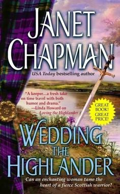 """Read """"Wedding the Highlander"""" by Janet Chapman available from Rakuten Kobo. Fans of Outlander will love this sexy Scottish romance about a doctor who falls in love with a medieval highlander trapp. Novels To Read, Books To Read, Janet Chapman, Scottish Warrior, Pocket Books, Historical Romance, Romance Novels, Paranormal Romance, Time Travel"""