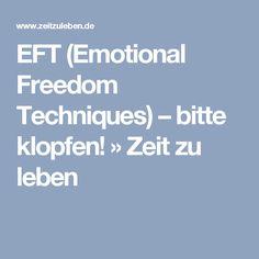 EFT (Emotional Freedom Techniques) – bitte klopfen! » Zeit zu leben