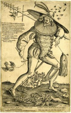Satire on fools in love; with a whole-length male figure walking to right; carrying a lime-stick over his left shoulder; holding a brush in his left hand and an owl tied to a stick in his right hand; surrounded by flies; in centre foreground a dog defecating; large parts of the edges made up.