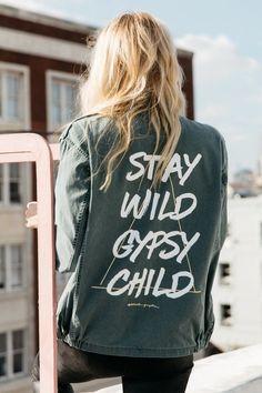Stay Wild Gypsy Child Army Jacket