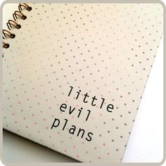 Little Evil Plans-spiral notebook. by Fun2Art on Etsy