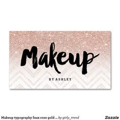 Makeup typography faux rose gold chevron business card