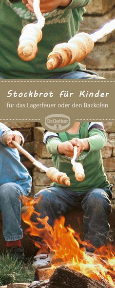 Stockbrot für Kinder: Für das Lagerfeuer oder den Backofen #stockbrot #lagerfeuer #rezept