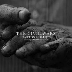 Civil Wars... I grew up with Joy Williams :)