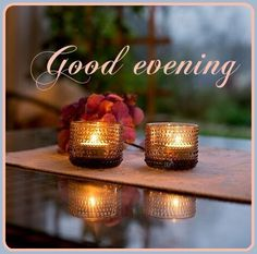 Good Morning Coffee, Good Afternoon, Early Morning, Candle Jars, Candle Holders, Evening Pictures, Evening Quotes, Good Night, Place Card Holders