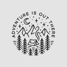 adventure is out there illustration logo icon Kritzelei Tattoo, Tattoo Linework, Tattoo Quotes, Letras Cool, Grafik Design, Adventure Is Out There, Pyrography, Cute Drawings, Summer Drawings