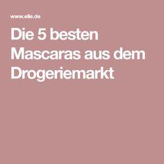 Die 5 besten Mascaras aus dem Drogeriemarkt