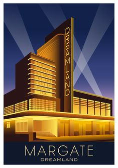 DREAMLAND at NIGHT, MARGATE. Travel poster of the Art Deco Dreamland Building, Margate. Image sizes available Dreamland Margate at Night Modern Railway Poster style Illustration by www.whiteonesugar… Design by Laurence Whiteley. Prices start at Art Deco Posters, Vintage Posters, Vintage Art, Vintage Travel, Art Deco Illustration, Building Illustration, Retro Kunst, Retro Art, Margate Dreamland