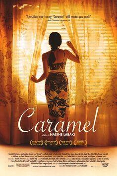 Caramel. Movie by amazing Lebanese director and actress, Nadine Labaki.