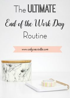 Transitioning from work to home is always hard, but it's especially challenging when you work at home. Today I'm taking you through each step in my end of the work day routine and sharing why each step is important and how it helps you! Time Management Tips, Productivity Management, Increase Productivity, Property Management, Face Care Routine, Charts For Kids, Blogging For Beginners, Getting Organized, Business Tips