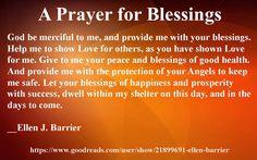 A prayer for God's blessings and protection for daily needs. Prayer For Success, Prayer For Love, Prayer For My Children, Good Night Prayer, Novena Prayers, Bible Prayers, Prayer Scriptures, Faith Prayer, God Prayer