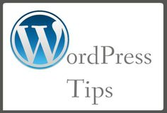 WordPress Tips Part One