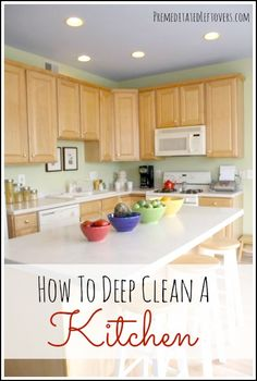 How To Deep Clean A Kitchen