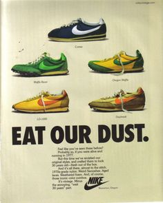 best website df28a 1dddd Advertising for the Nike Vintage Campaign was designed, like the footwear,  to appear as though it had been unearthed from a time capsule.