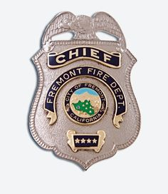 US State of California, City of Fremont Fire Department Chief Badge Fire Dept, Fire Department, Funny Dancing Gif, Fire Badge, Law Enforcement Badges, Fremont California, California City, Sheriff, Porsche Logo
