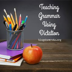 Use good literature and the dictation method to teach grammar and writing skills in a relaxed way. Read about the method and the resources!