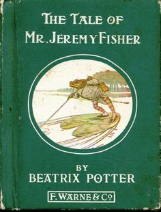 "'The Tale of Mr. Jeremy Fisher', 1906 -- Beatrix Potter. Jeremy Fisher is a frog who lives in a ""slippy-sloppy"" house at the edge of a pond. One rainy day he collects worms for fishing, and sets off across the pond on his lily-pad boat. He plans to invite his friends for dinner if he catches more than five minnows. He encounters all sorts of setbacks to his goal, and escapes a large trout who tries to swallow him. He swims for shore, decides he will not go fishing again, and hops home."