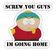 Eric Cartman (Screw You Guys) Sticker