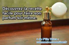 recette facile pour faire son parfum soi même naturels