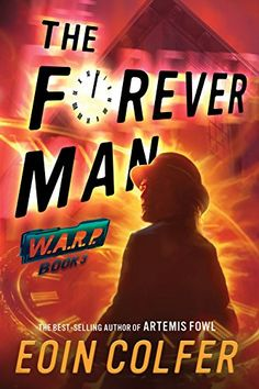WARP Book 3 The Forever Man by Eoin Colfer https://www.amazon.com/dp/1484726030/ref=cm_sw_r_pi_dp_x_9tCpyb64CG765