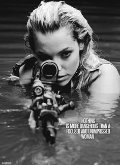 Danger girl ... Nothing is more #dangerous than a focused and #unimpressed #women
