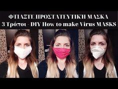 ΦΤΙΑΞΤΕ ΠΡΟΣΤΑΤΕΥΤΙΚΉ ΜΑΣΚΑ (3 Τρόποι) - DIY Virus MASKS - YouTube Diy And Crafts, My Love, Health, Youtube, How To Make, My Boo, Salud, Health Care, Healthy