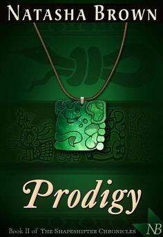Prodigy by Natasha S Brown  Submit a review and become a Faerytale Magic Reviewer! www.faerytalemagic.com